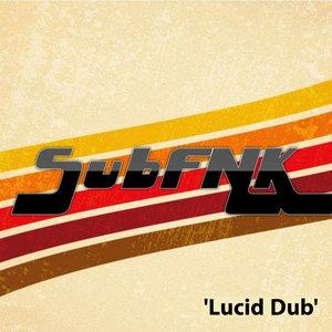 SUBFNK - Lucid Dub
