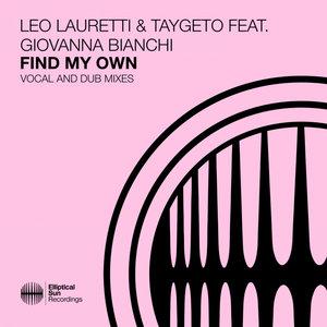 LEO LAURETTI/TAYGETO/GIOVANNA BIANCHI - Find My Own