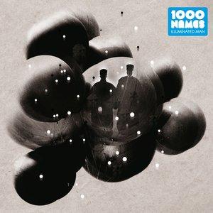 1000NAMES - Illuminated Man