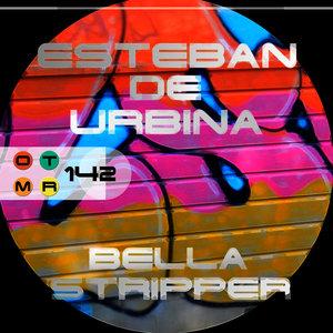 ESTEBAN DE URBINA - Bella Stripper