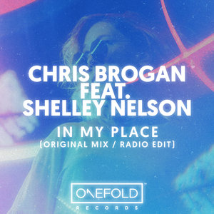 CHRIS BROGAN & SHELLEY NELSON - In My Place