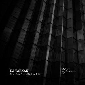 DJ TARKAN - Rin Tin Tin (Radio Edit)