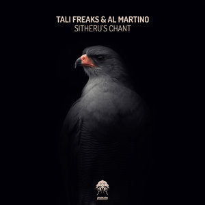 TALI FREAKS & AL MARTINO - Sitheru's Chant