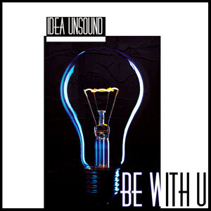 IDEA UNSOUND - Be With U