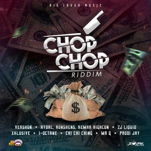 VARIOUS - Chop Chop Riddim