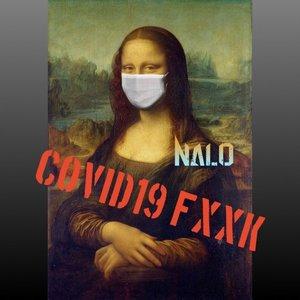 NALO - Covid-19 Fuck