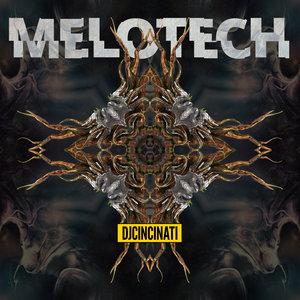 DJCINCINATI - Melotech