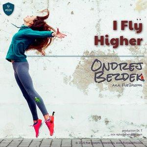 FIVE JOSEPHS ONDREJ BEZDEK - I Fly Higher