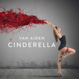 VAN AIDEN - Cinderella