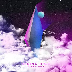 DAREE ROCK - Rising High