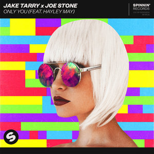 JAKE TARRY/JOE STONE feat HAYLEY MAY - Only You