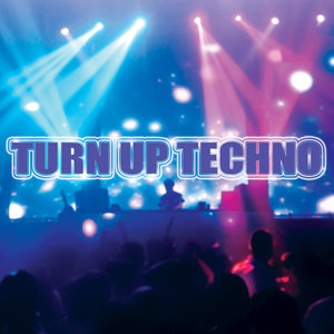 VARIOUS - Turn Up Techno