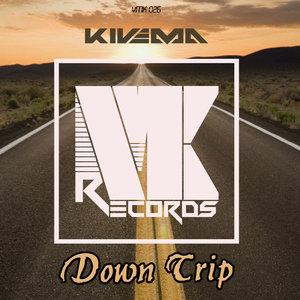 KIVEMA - Down Trip