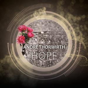 ANDRE THORWIRTH - Hope