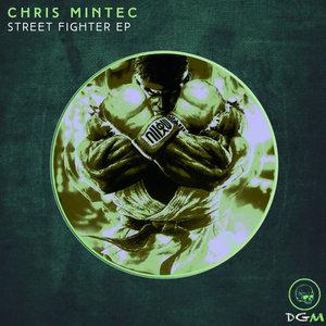CHRIS MINTEC - Street Fighter EP