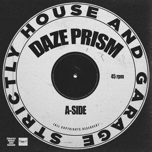 DAZE PRISM - A Side