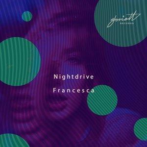 NIGHTDRIVE - Francesca