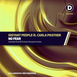 DISTANT PEOPLE feat CARLA PRATHER - Have No Fear