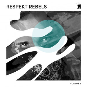 SPENCER DUNNING/PATRICK MILAA/DOK & MARTIN/DALE FAIRBAIRN/KLINES - Respekt Rebels Vol 1