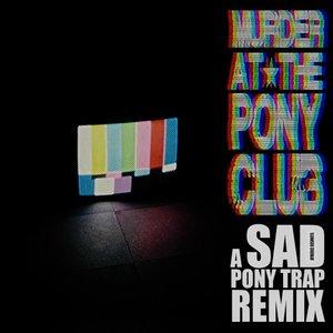 MURDER AT THE PONY CLUB & SAD - Pony Trap