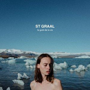 ST GRAAL - Le Gout De La Vie