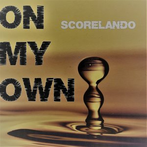 SCORELANDO - On My Own