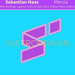 SEBASTIAN HAAS - Mercia (The Remixes)