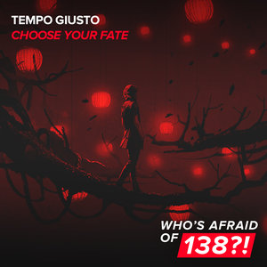 TEMPO GIUSTO - Choose Your Fate