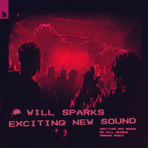 WILL SPARKS - Exciting New Sound