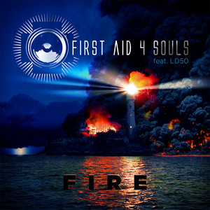 FIRST AID 4 SOULS feat LD50 - Fire
