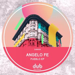ANGELO FE - Pueblo EP