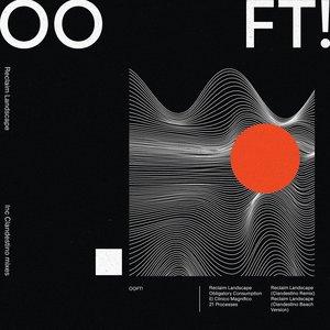 OOFT! - Reclaim Landscape