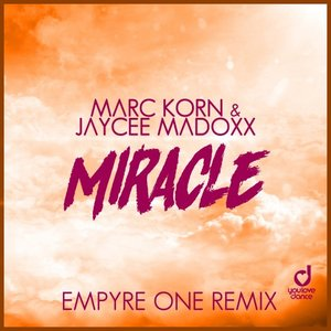 MARC KORN/JAYCEE MADOXX - Miracle (Empyre One Mix)