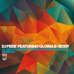 DJ FEDE feat GLORIA B - Body