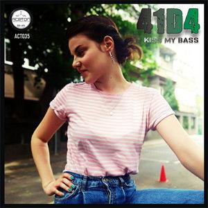 41D4 - Kiss My Bass