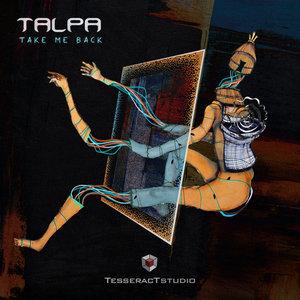 TALPA - Take Me Back