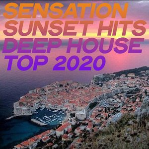 VARIOUS - Sensation Sunset Hits Deep House Top 2020
