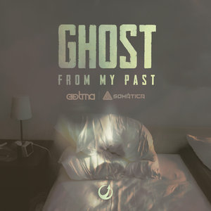 AATMA & SOMATICA - Ghost From My Past