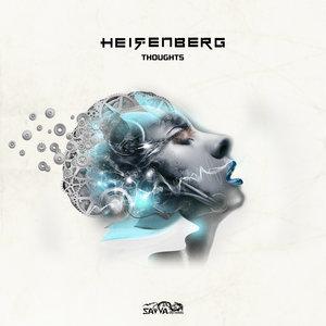 HEISENBERG - Thoughts
