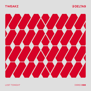 TWEAKZ - Lost Tonight