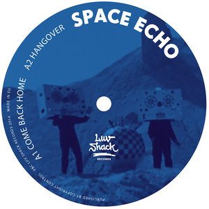 SPACE ECHO - Come Back Home