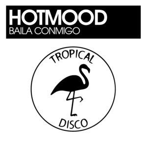 HOTMOOD - Baila Conmigo