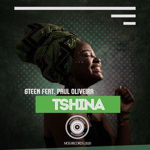 6TEEN feat PAUL OLIVEIRA - Tshina