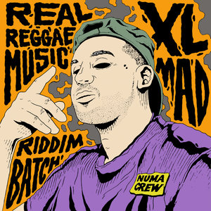 XL MAD/NUMA CREW - Real Reggae Music
