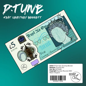 D:TUNE feat COURTNEY BENNETT - Trust No One