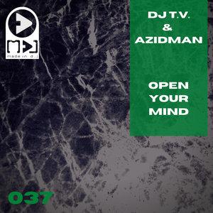 AZIDMAN/DJ TV - Open Your Mind
