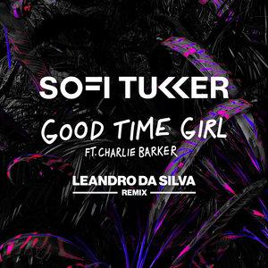SOFI TUKKER feat CHARLIE BARKER - Good Time Girl (Leandro Da Silva Remix)