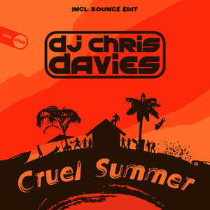 DJ CHRIS DAVIES - Cruel Summer