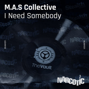 MAS COLLECTIVE - I Need Somebody (feat Jimi Polo)