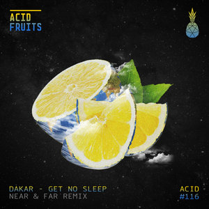 DAKAR - Get No Sleep (Near & Far Remix)